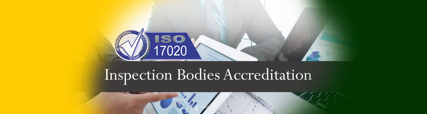ISO 17020, Inspection Bodies Accreditation