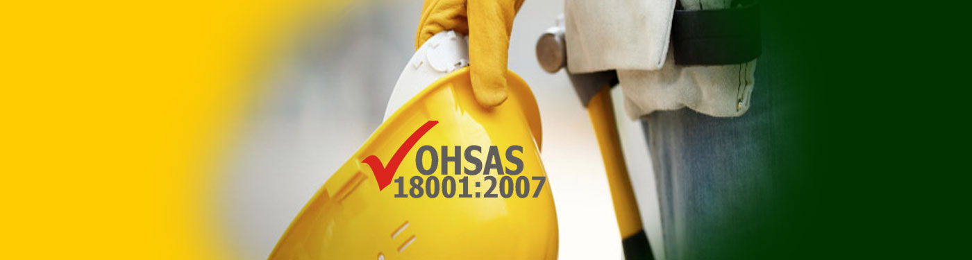 OHSAS 18001 - Occupation Health and Safety Assessment Series